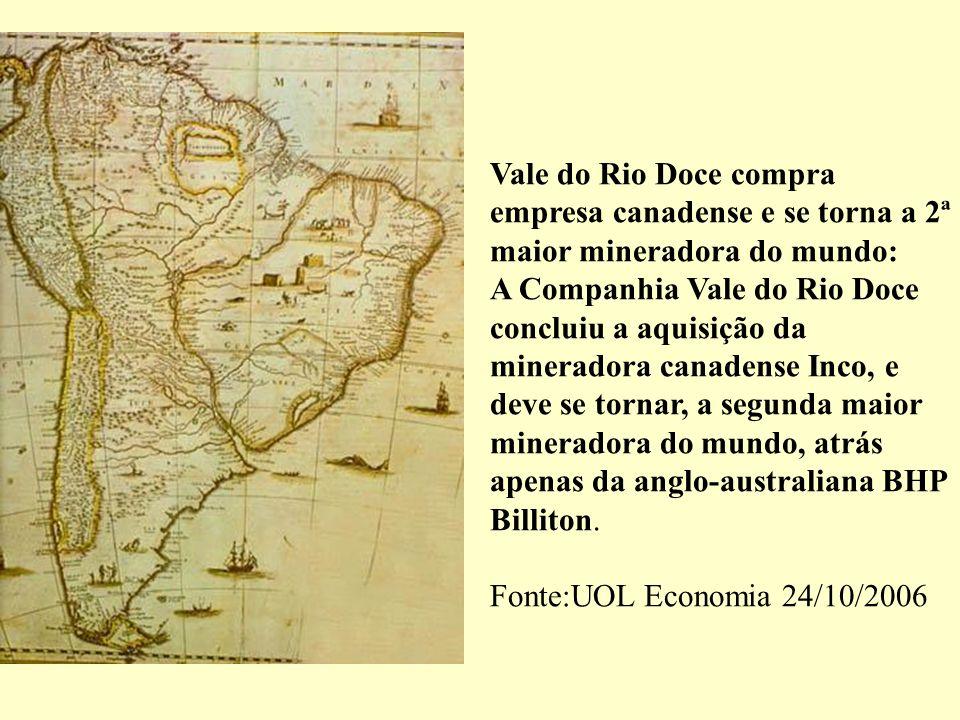 Vale do Rio Doce compra empresa canadense e se torna a 2ª maior mineradora do mundo:
