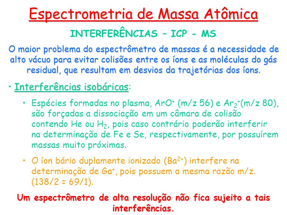 INTERFERÊNCIAS – ICP - MS