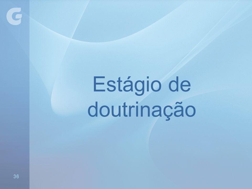 Estágio de doutrinação - Distribuir formulários 36
