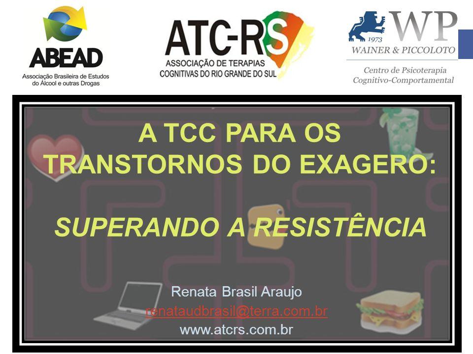 A TCC PARA OS TRANSTORNOS DO EXAGERO: SUPERANDO A RESISTÊNCIA