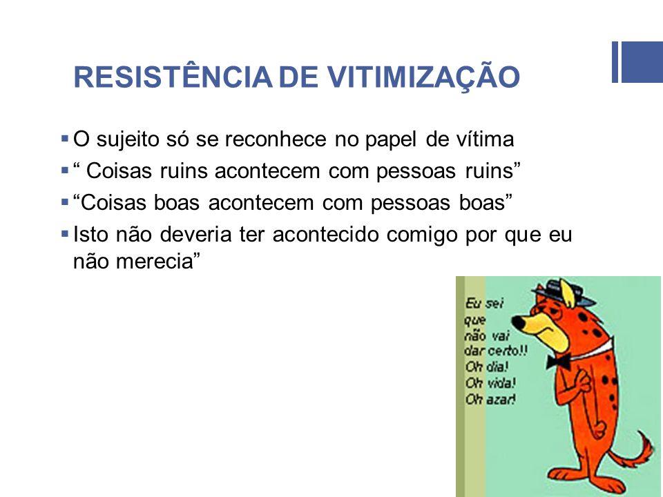 RESISTÊNCIA DE VITIMIZAÇÃO