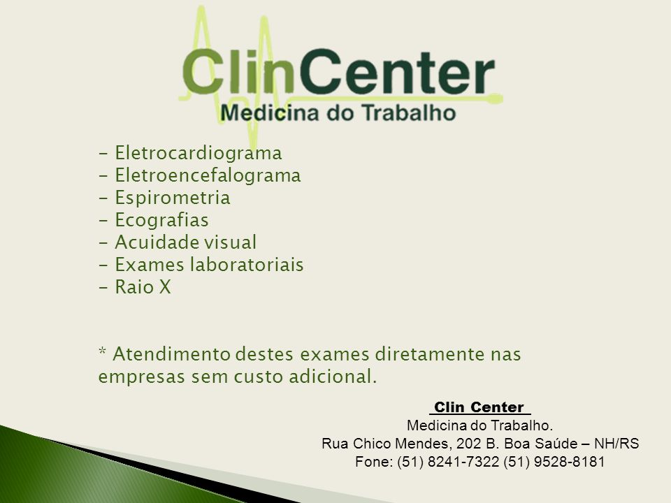 Rua Chico Mendes, 202 B. Boa Saúde – NH/RS