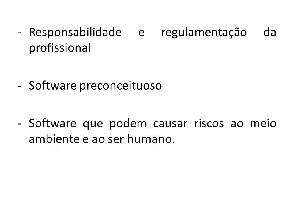 Responsabilidade e regulamentação da profissional
