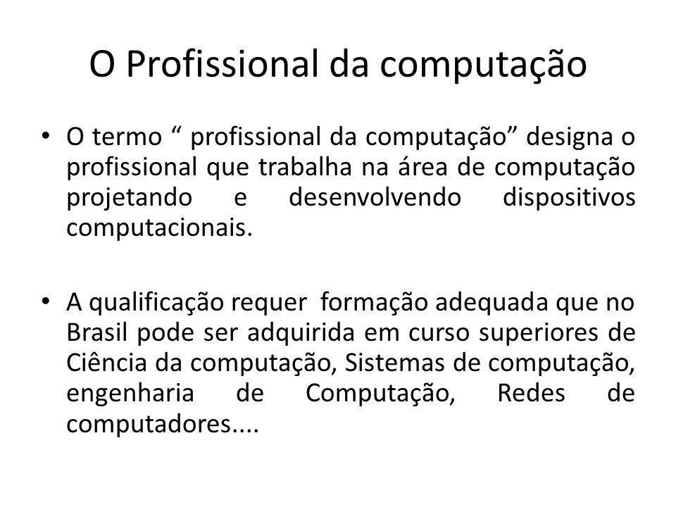 O Profissional da computação