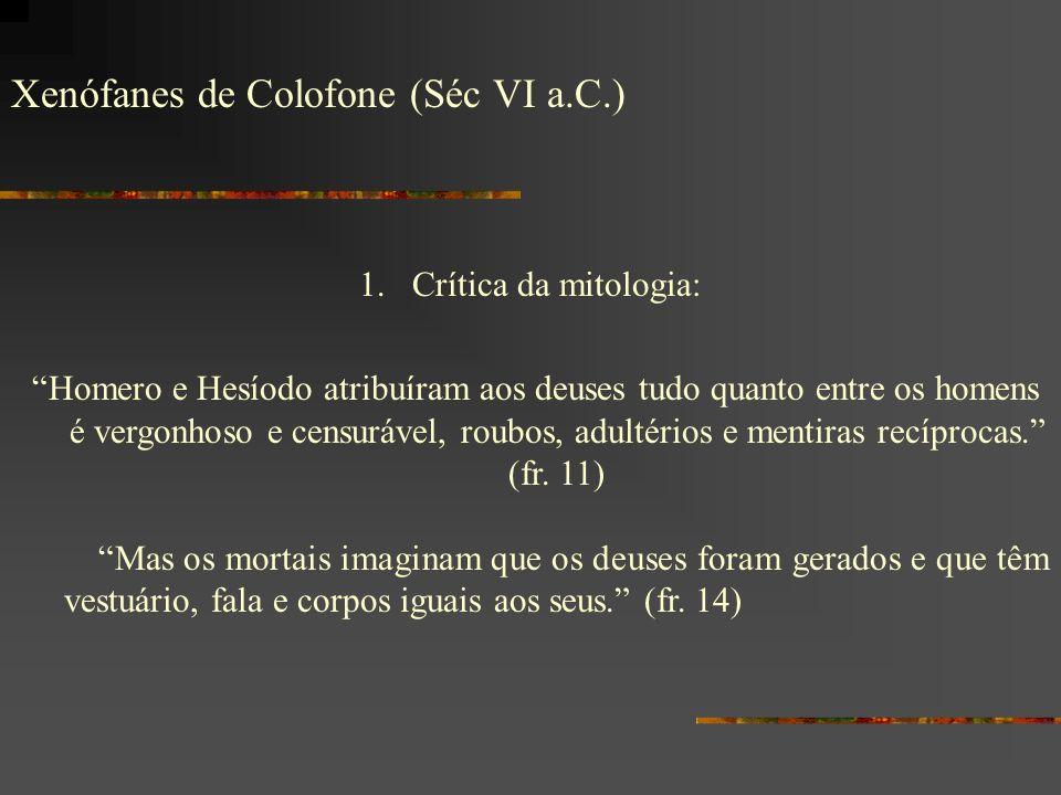 Xenófanes de Colofone (Séc VI a.C.)
