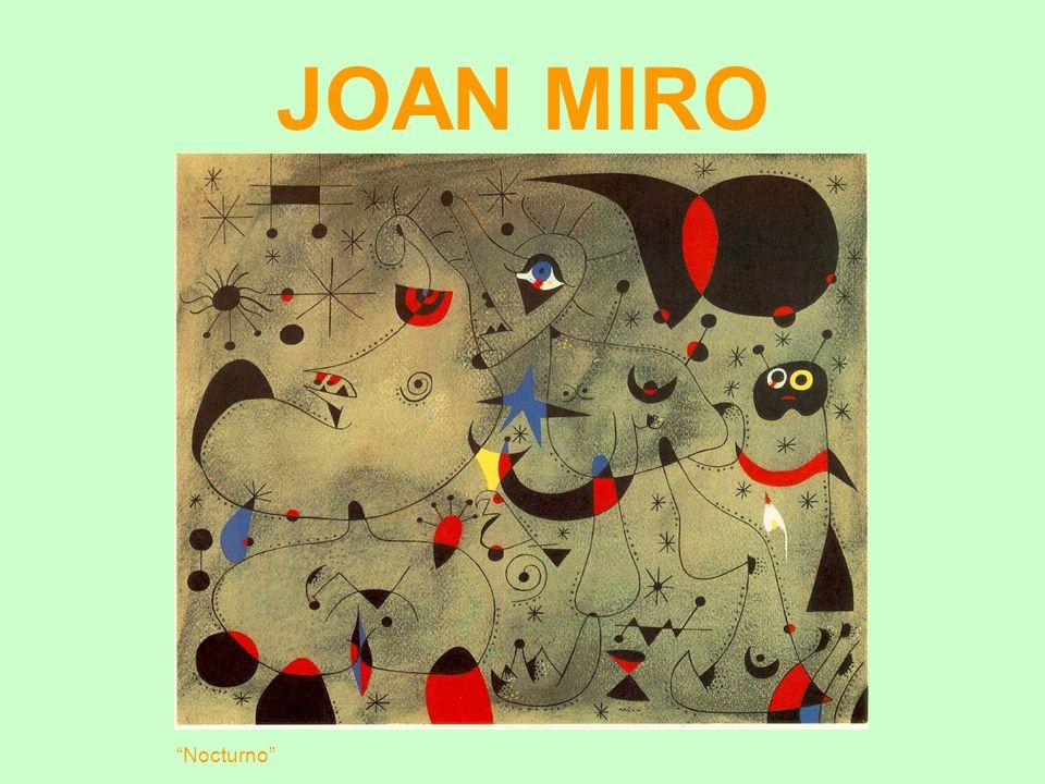 JOAN MIRO Joan Miró i Ferrà (1893 — 1983) foi um importante escultor e pintor surrealista catalão.