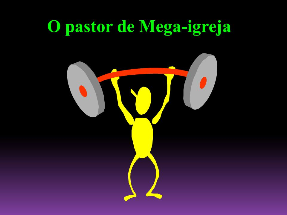 O pastor de Mega-igreja