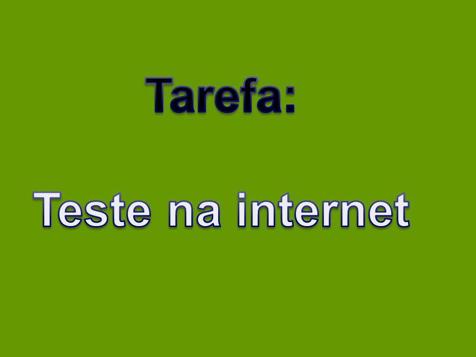 Tarefa: Teste na internet