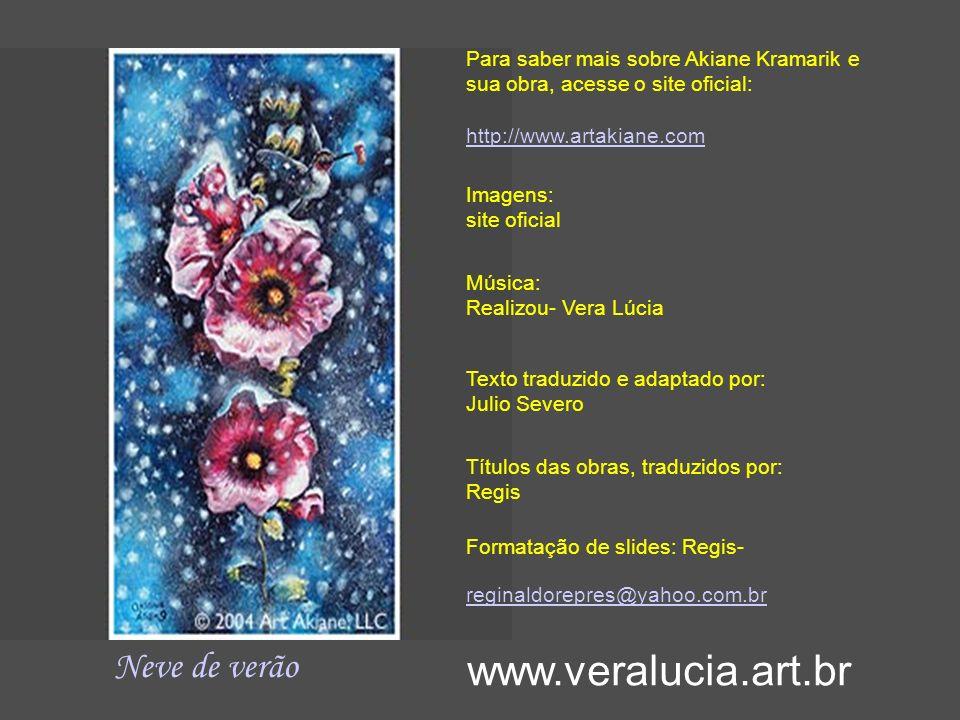 www.veralucia.art.br Neve de verão