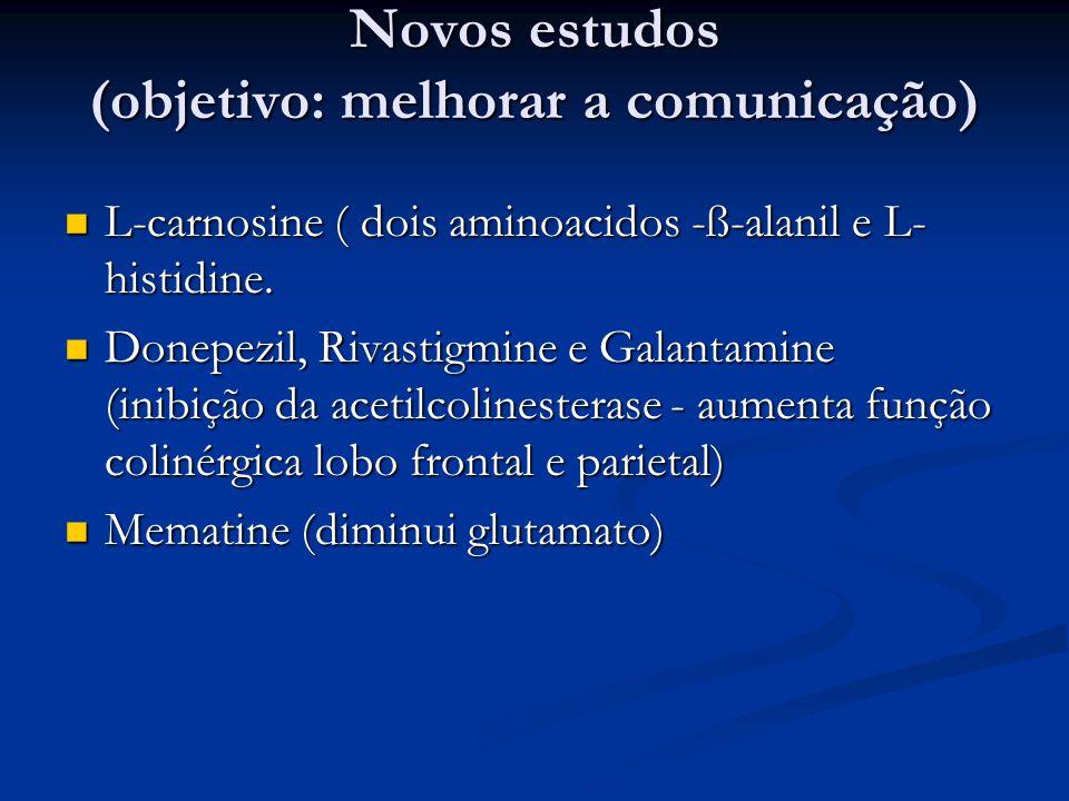 Novos estudos (objetivo: melhorar a comunicação)