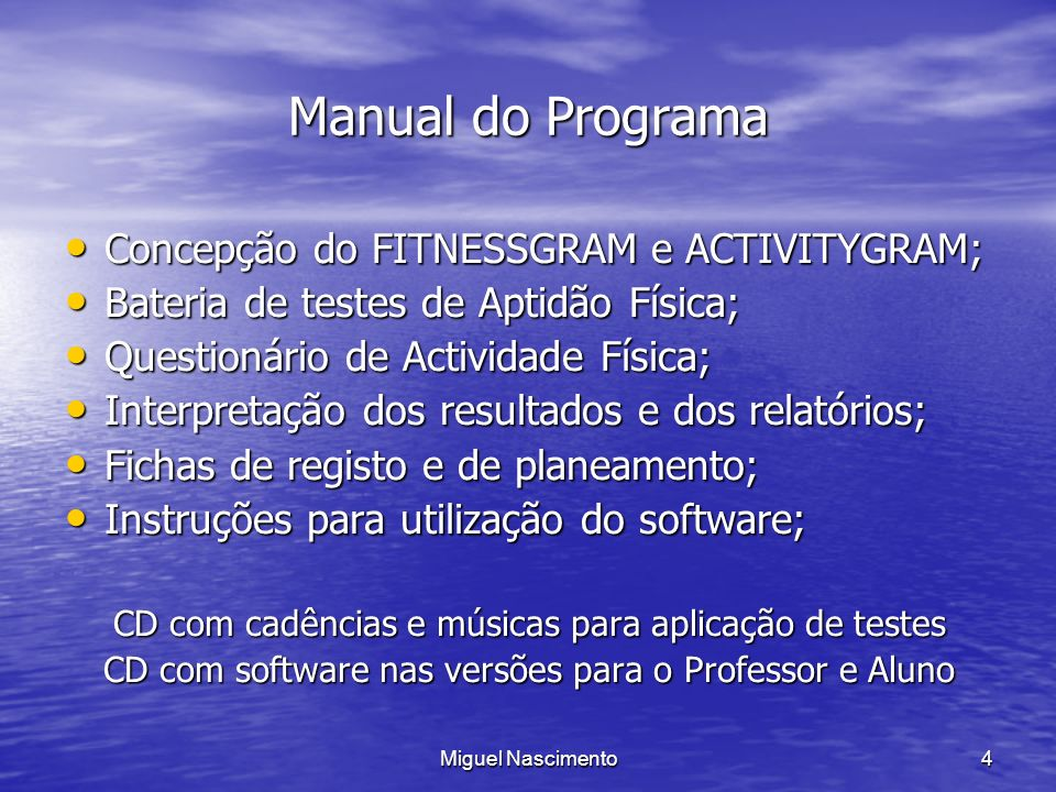 Manual do Programa Concepção do FITNESSGRAM e ACTIVITYGRAM;