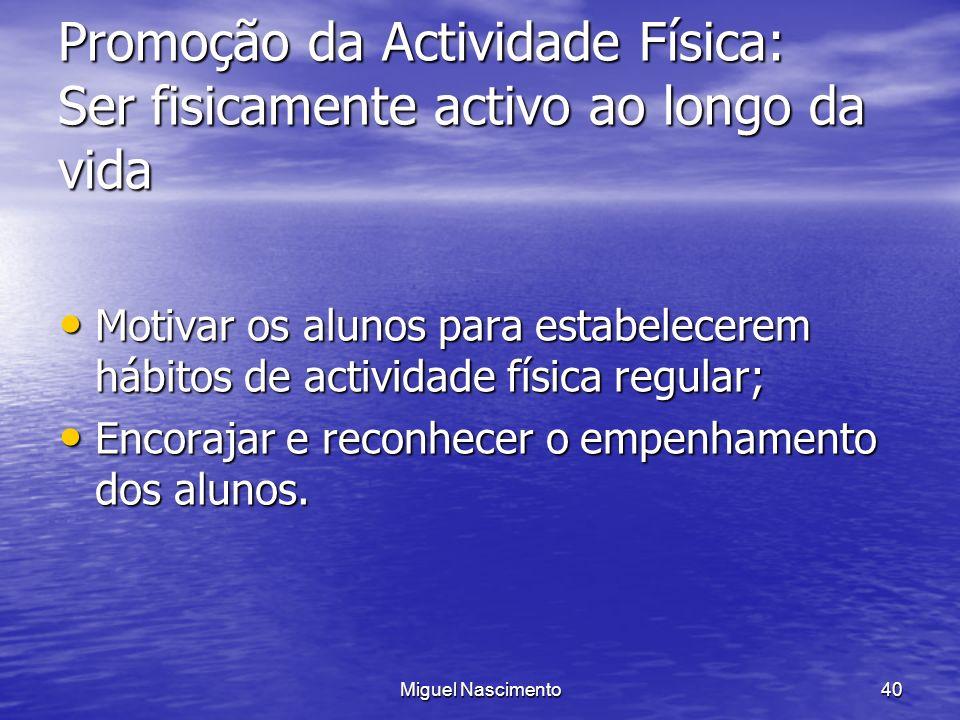 Promoção da Actividade Física: Ser fisicamente activo ao longo da vida