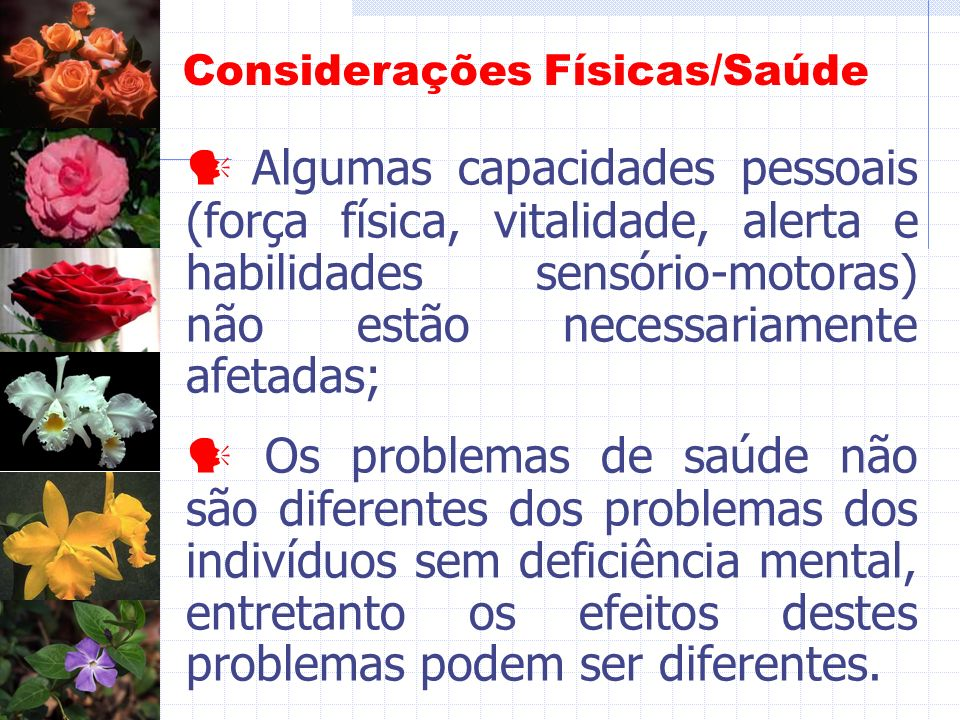 Considerações Físicas/Saúde