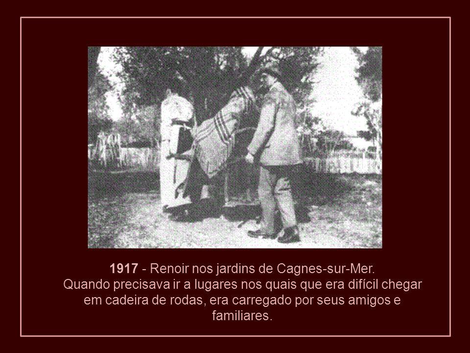 1917 - Renoir nos jardins de Cagnes-sur-Mer.