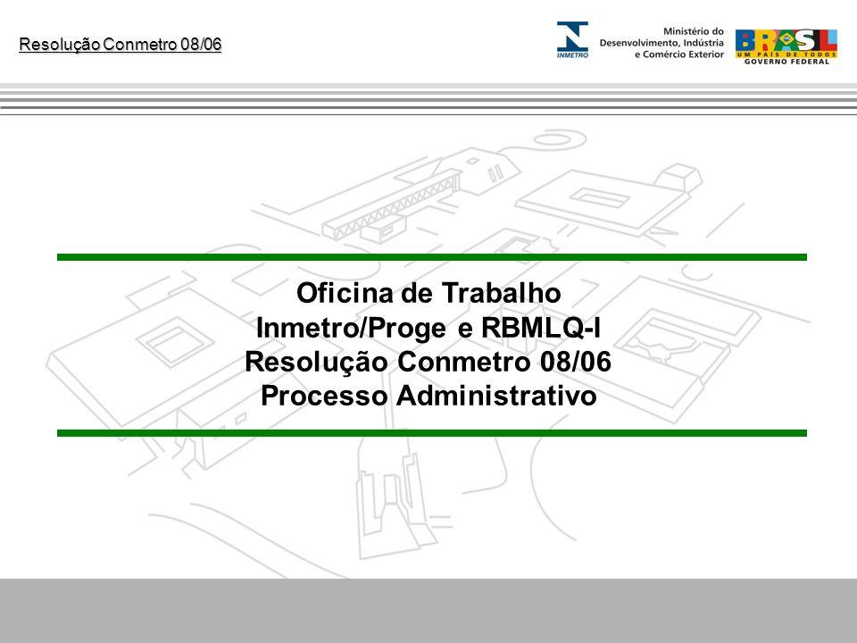 Inmetro/Proge e RBMLQ-I Processo Administrativo