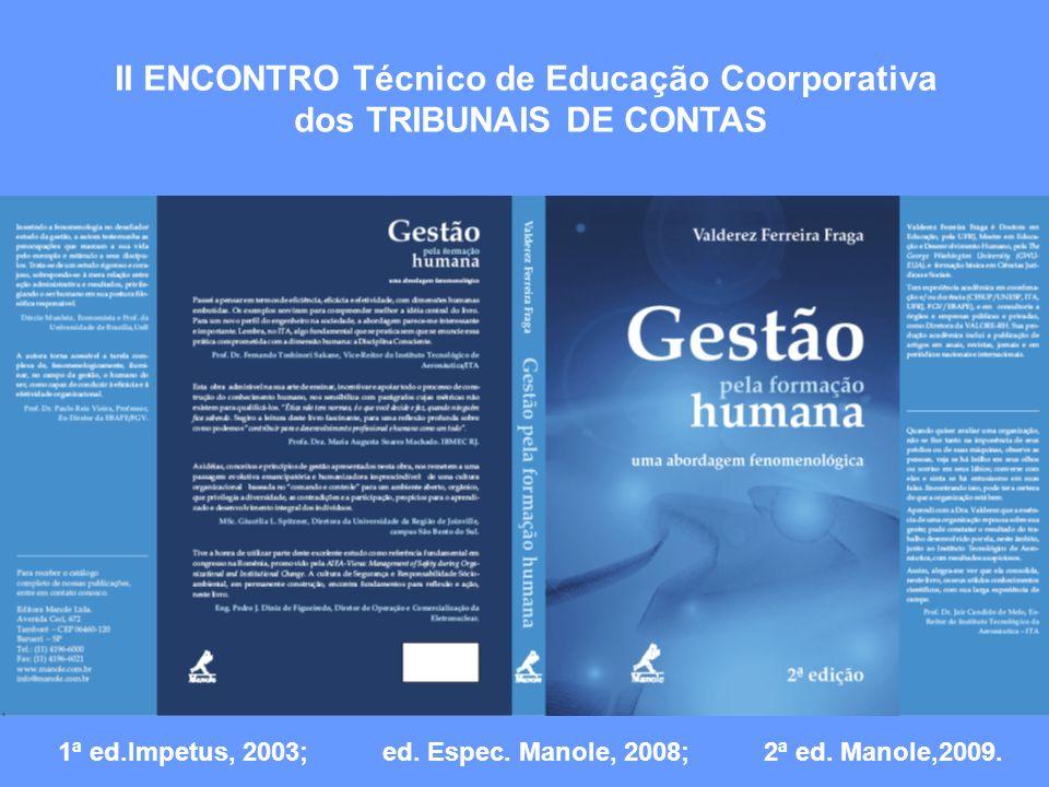 II ENCONTRO Técnico de Educação Coorporativa dos TRIBUNAIS DE CONTAS