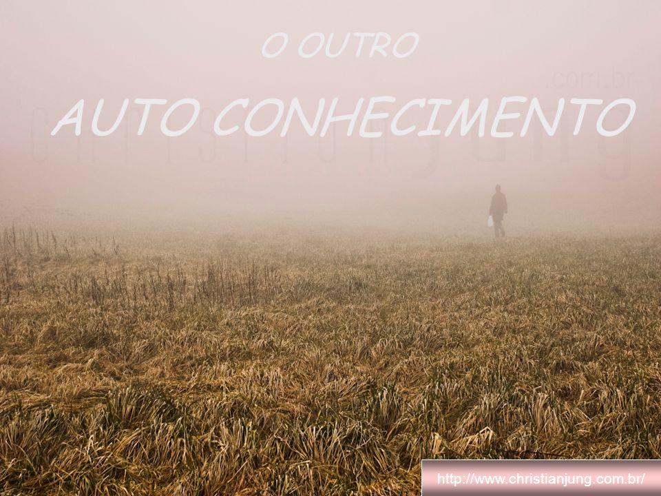 O OUTRO AUTO CONHECIMENTO http://www.christianjung.com.br/