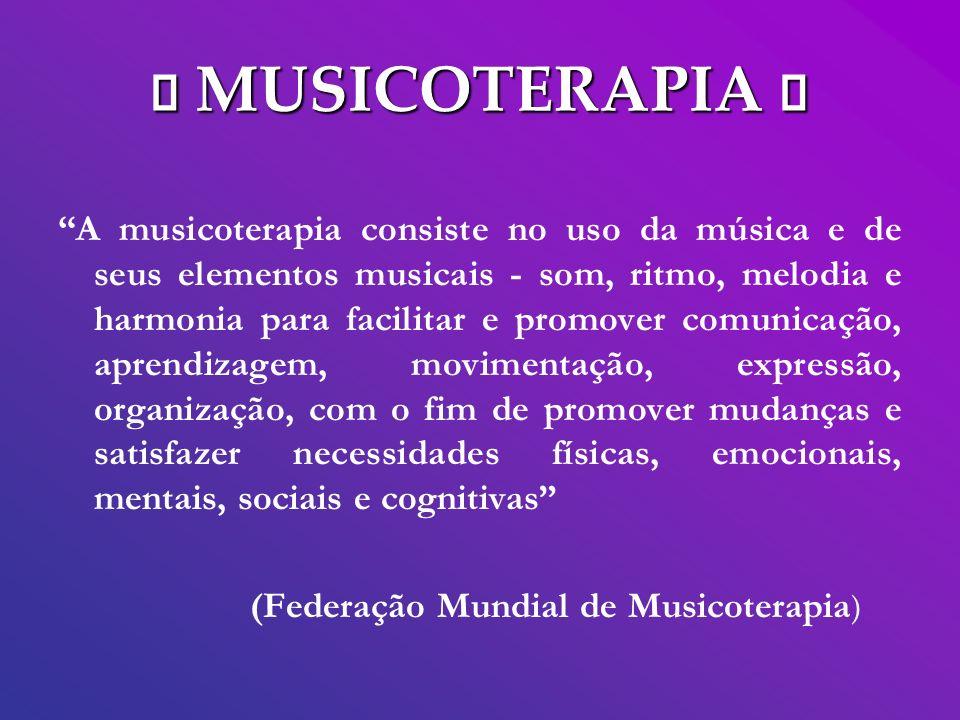 ¯ MUSICOTERAPIA ¯