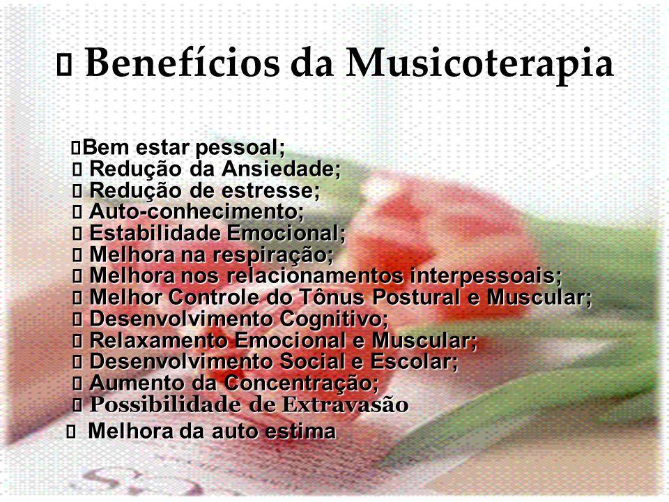 ¯ Benefícios da Musicoterapia