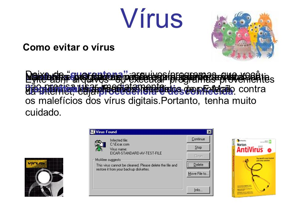 Vírus Como evitar o vírus