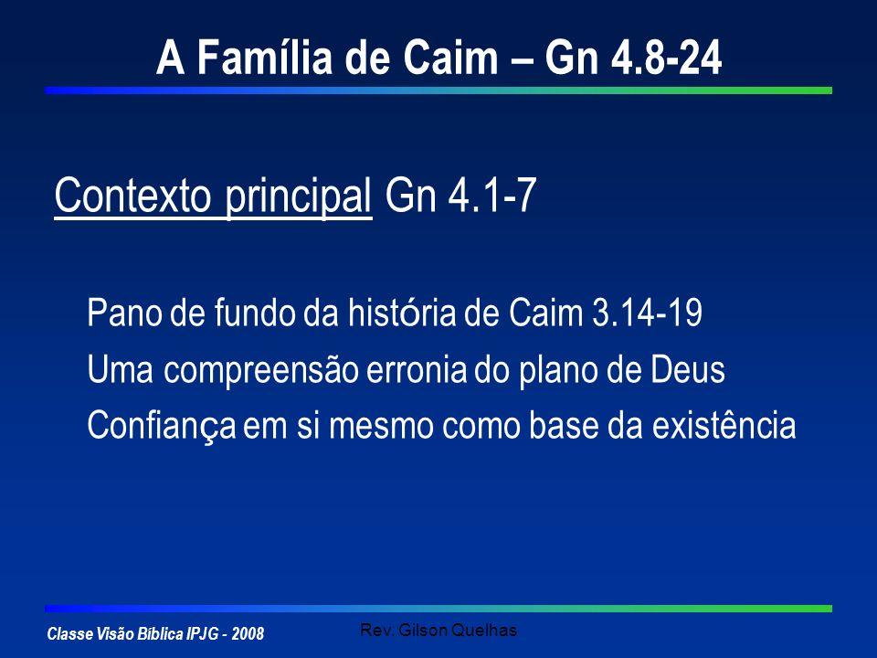 Contexto principal Gn 4.1-7
