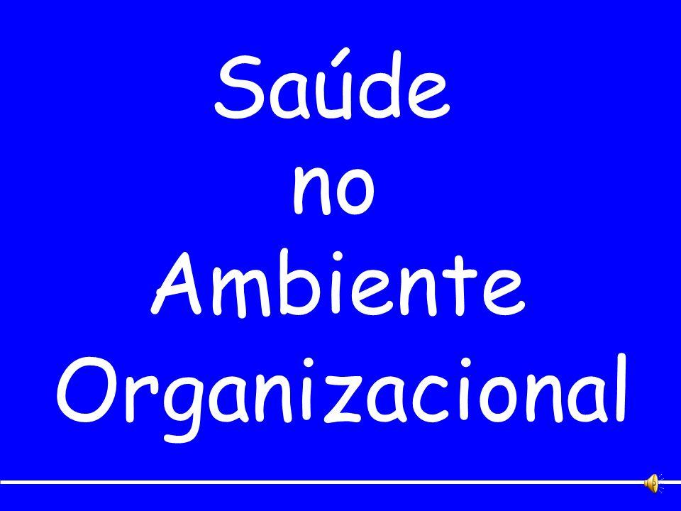 Saúde no Ambiente Organizacional