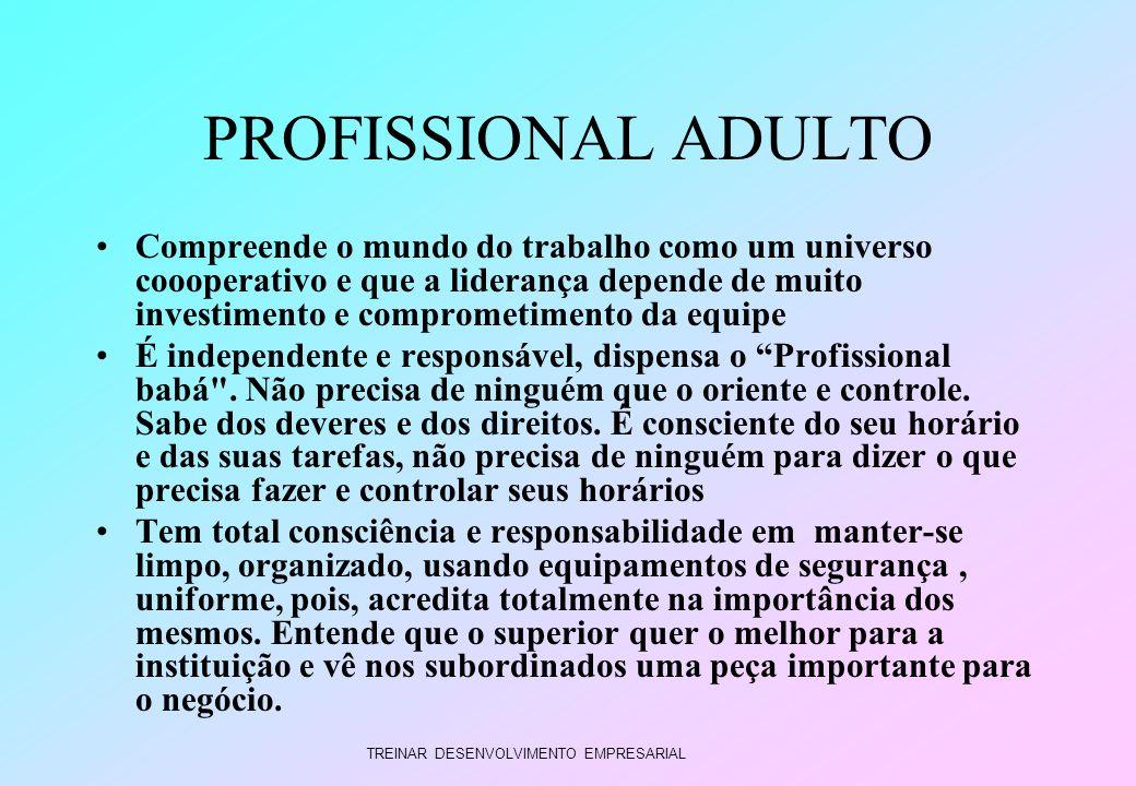 PROFISSIONAL ADULTO