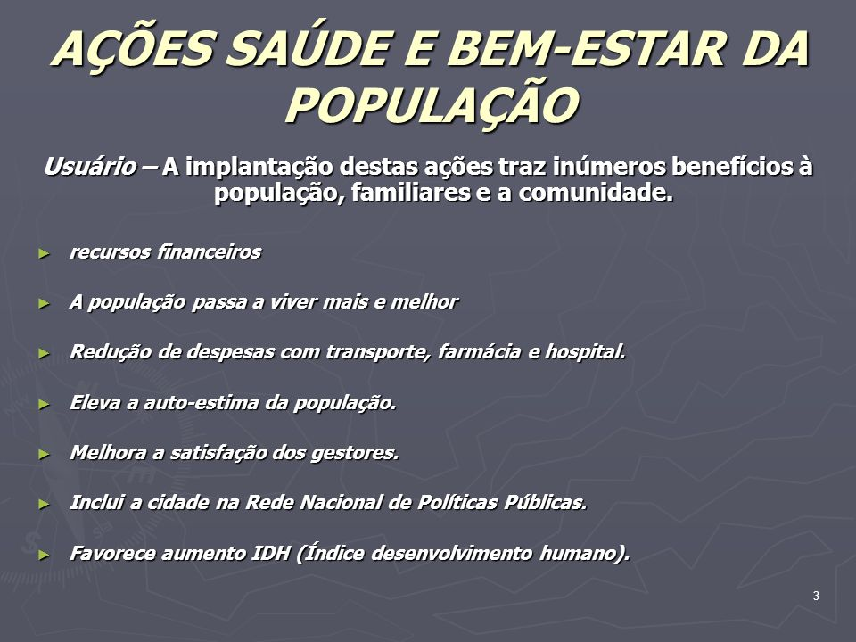 AÇÕES SAÚDE E BEM-ESTAR DA POPULAÇÃO