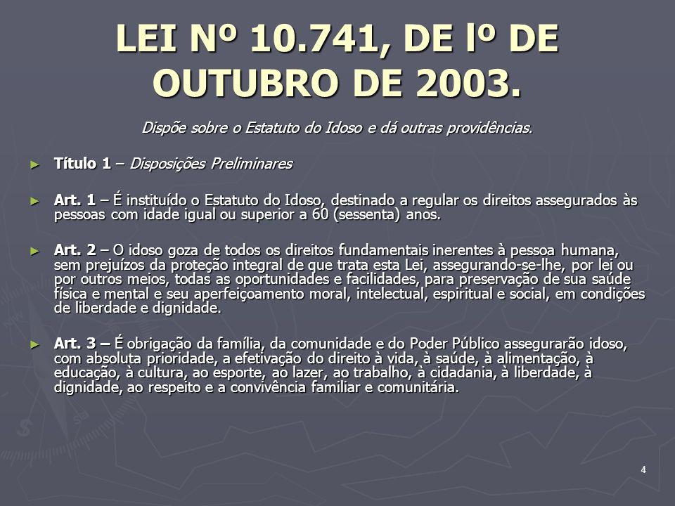 LEI Nº 10.741, DE lº DE OUTUBRO DE 2003.