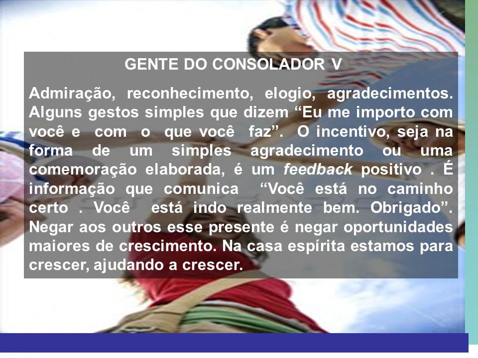 GENTE DO CONSOLADOR V