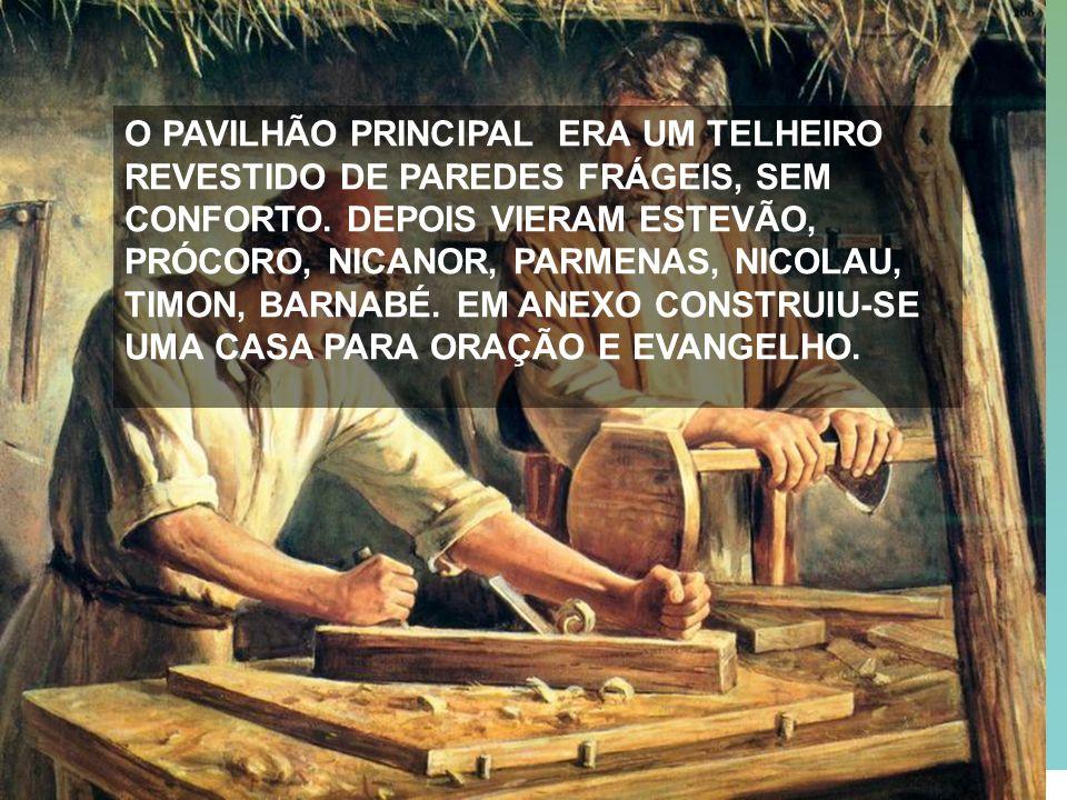 O PAVILHÃO PRINCIPAL ERA UM TELHEIRO REVESTIDO DE PAREDES FRÁGEIS, SEM CONFORTO.