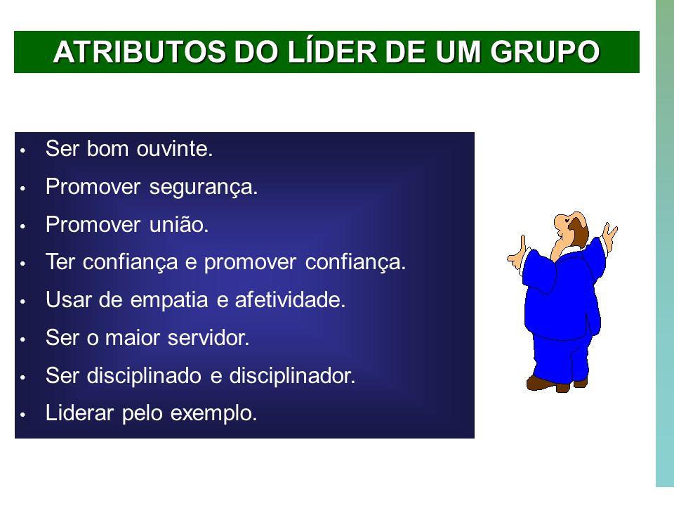 ATRIBUTOS DO LÍDER DE UM GRUPO