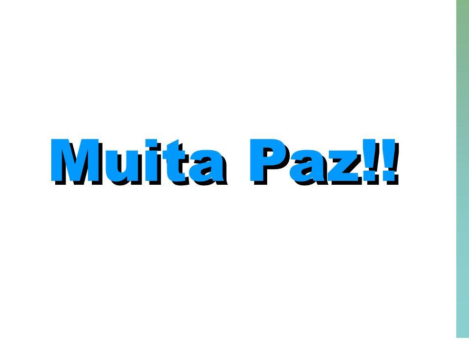 Muita Paz!!