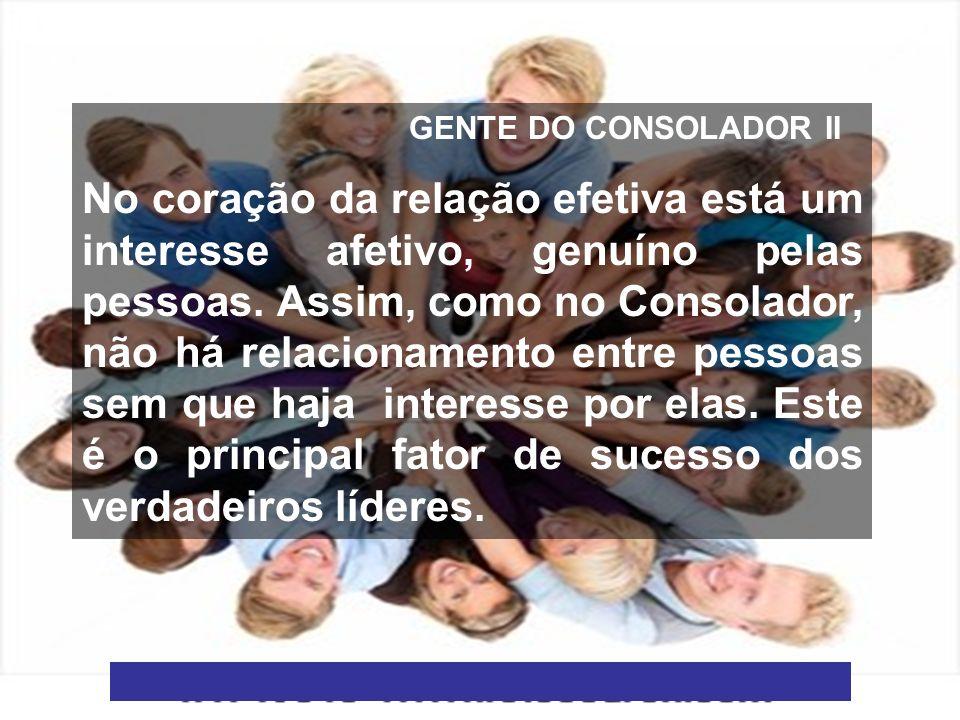 GENTE DO CONSOLADOR II