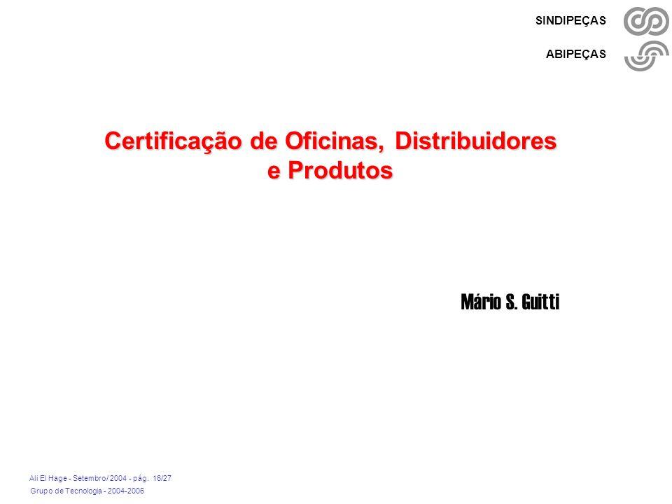 Certificação de Oficinas, Distribuidores e Produtos