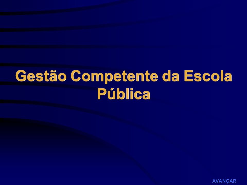 Gestão Competente da Escola Pública