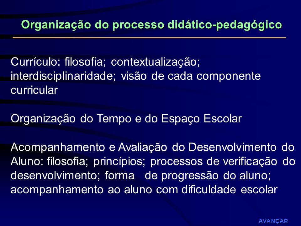 Organização do processo didático-pedagógico