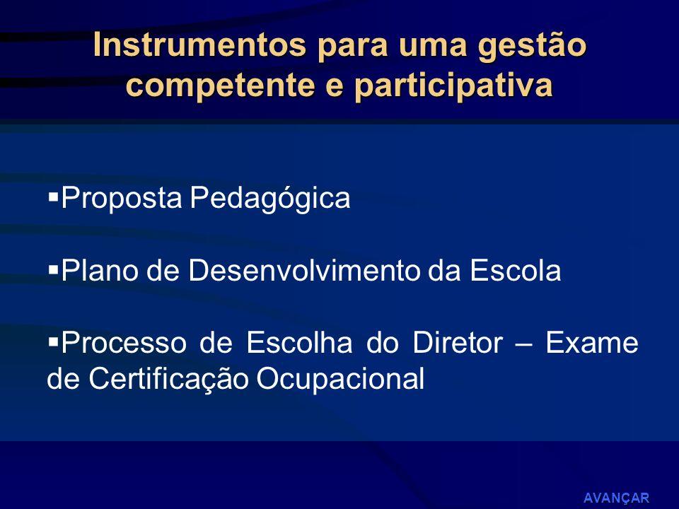 Instrumentos para uma gestão competente e participativa