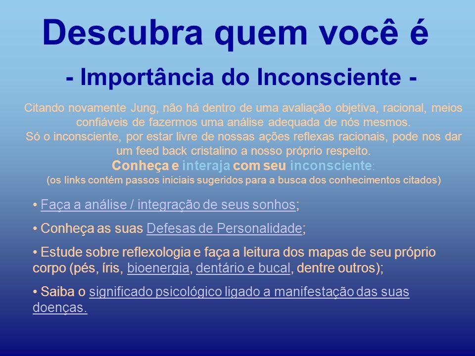 - Importância do Inconsciente -