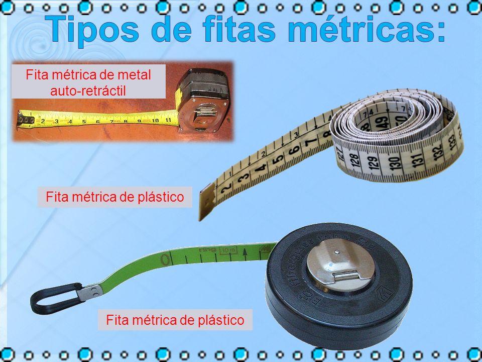 Tipos de fitas métricas: