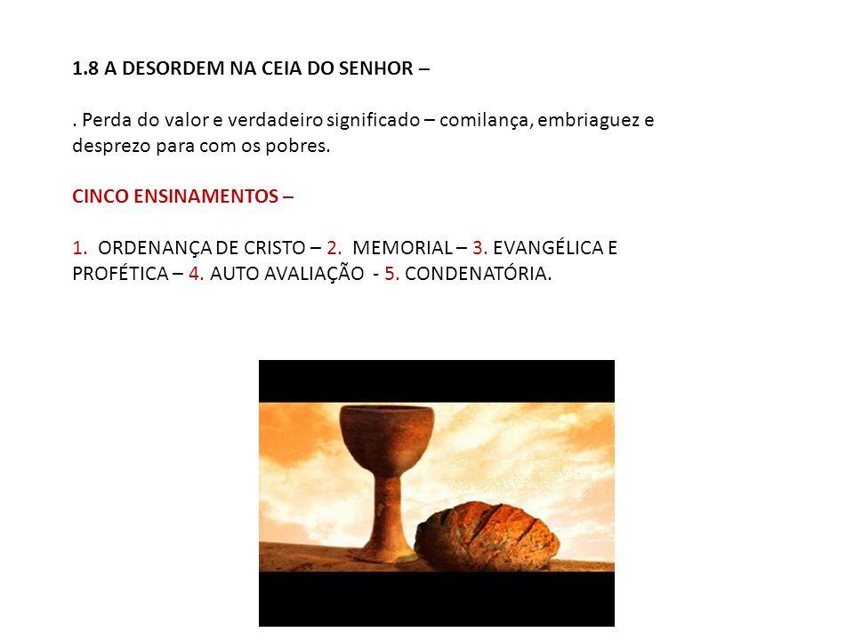 1.8 A DESORDEM NA CEIA DO SENHOR –