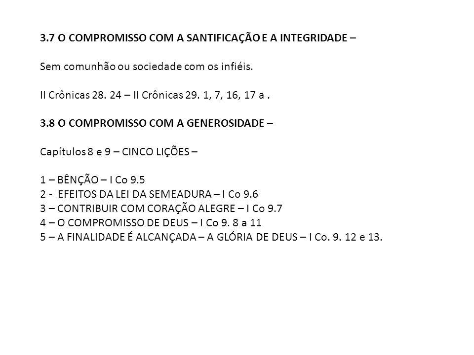 3.7 O COMPROMISSO COM A SANTIFICAÇÃO E A INTEGRIDADE –