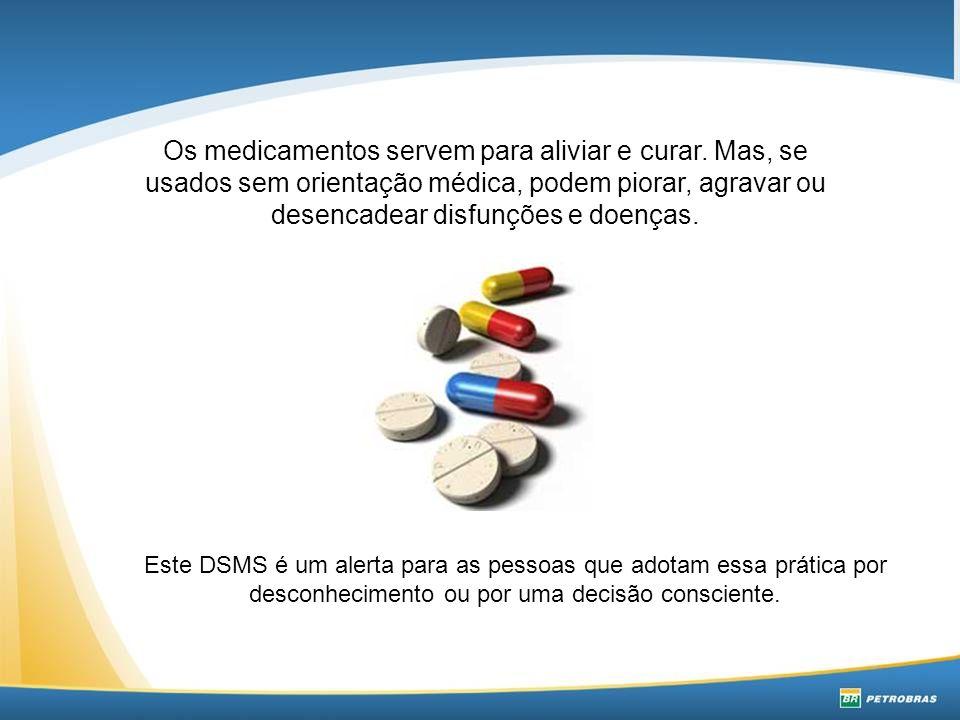 Os medicamentos servem para aliviar e curar