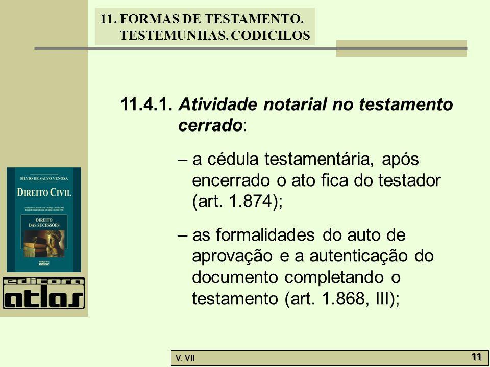 11.4.1. Atividade notarial no testamento cerrado: