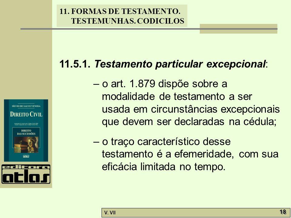 11.5.1. Testamento particular excepcional: