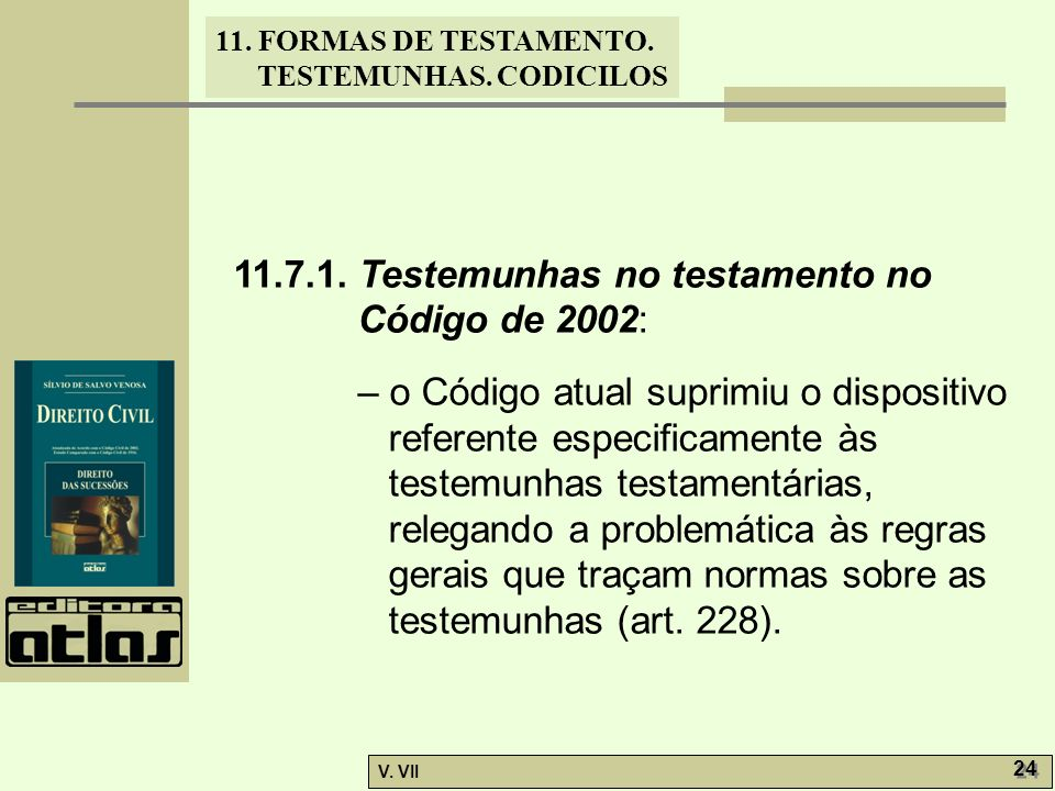 11.7.1. Testemunhas no testamento no Código de 2002: