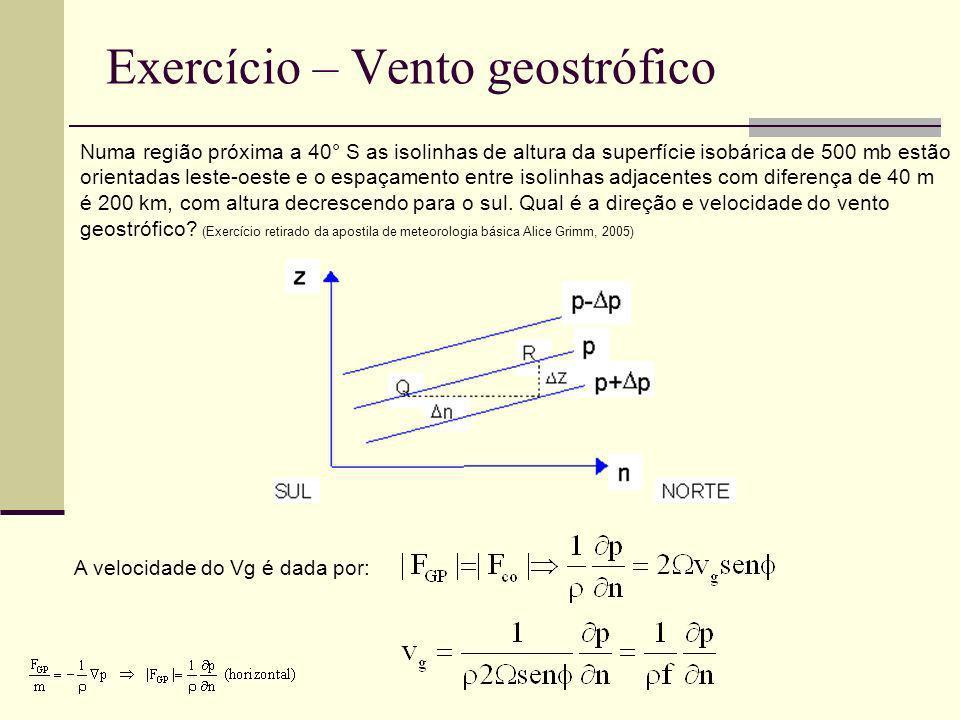 Exercício – Vento geostrófico