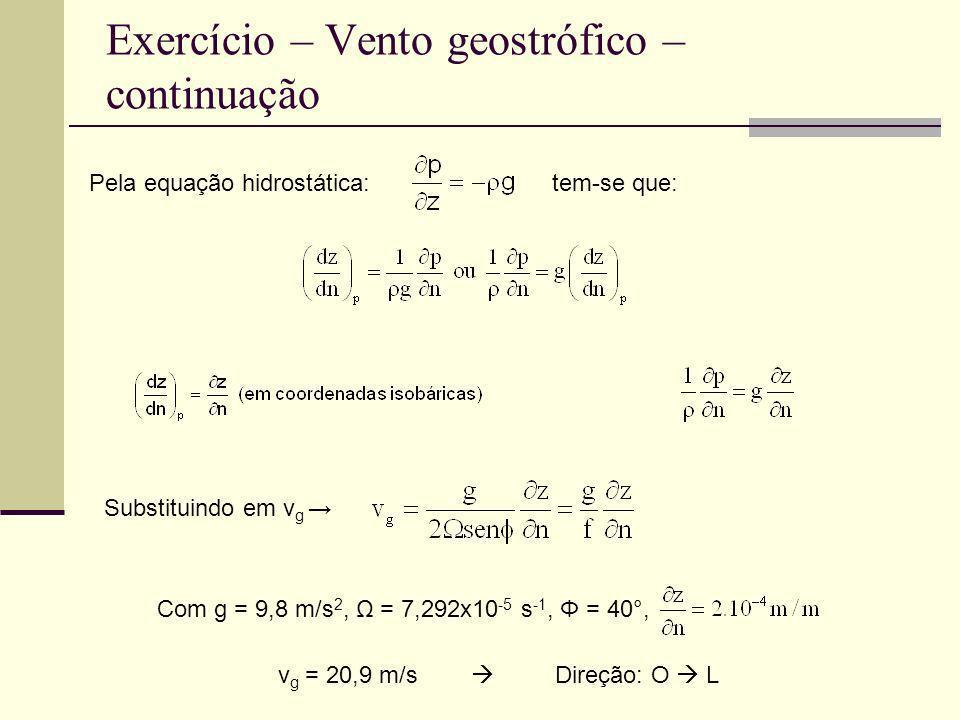 Exercício – Vento geostrófico – continuação