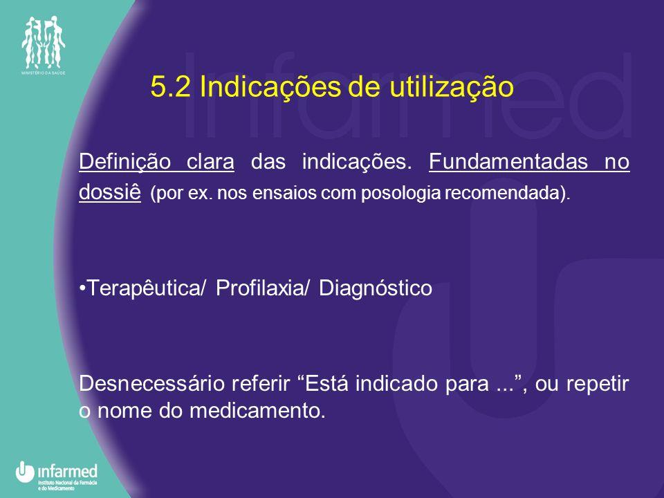 5.2 Indicações de utilização