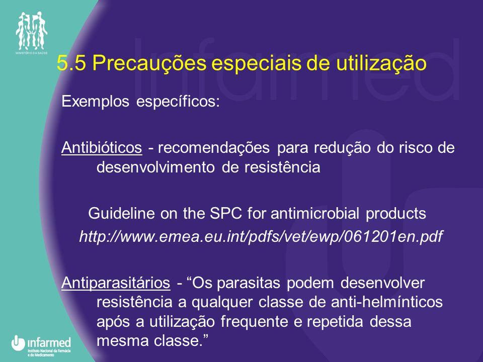 5.5 Precauções especiais de utilização